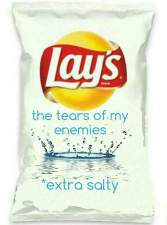 lays_the_tears_of_my_enemies_flavored_potato_chips_are_delicious._3593865754